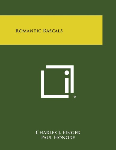 9781494065904: Romantic Rascals