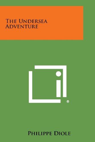 9781494068585: The Undersea Adventure