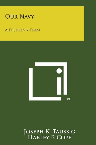 9781494069452: Our Navy: A Fighting Team