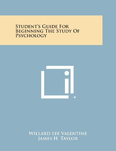 Student s Guide for Beginning the Study: Willard Lee Valentine,