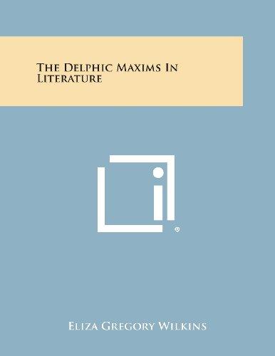 9781494069841: The Delphic Maxims in Literature