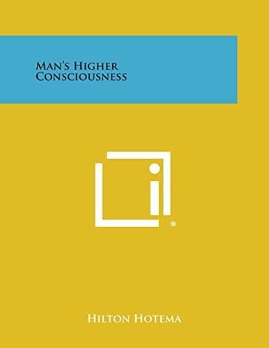 9781494069964: Man's Higher Consciousness