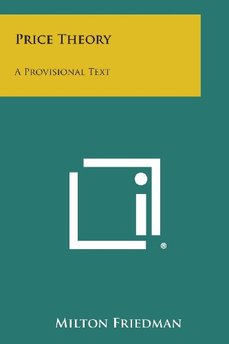 9781494072568: Price Theory: A Provisional Text