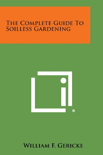 9781494077662: The Complete Guide to Soilless Gardening