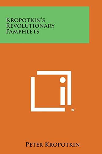 Kropotkin's Revolutionary Pamphlets