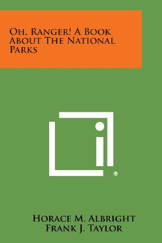 9781494081423: Oh, Ranger! a Book about the National Parks