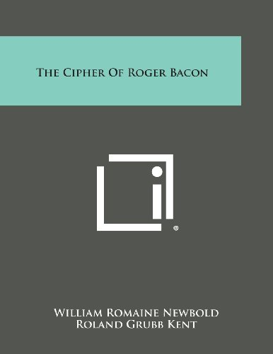9781494081553: The Cipher of Roger Bacon