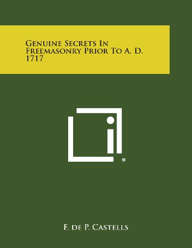 9781494085797: Genuine Secrets in Freemasonry Prior to A. D. 1717
