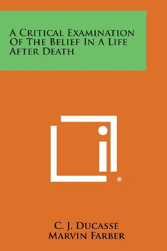 9781494088064: A Critical Examination of the Belief in a Life After Death