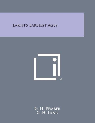 9781494088798: Earth's Earliest Ages