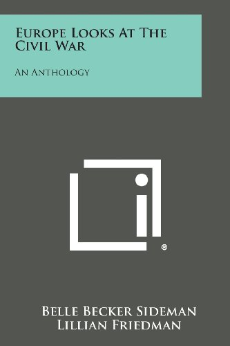 9781494091897: Europe Looks at the Civil War: An Anthology