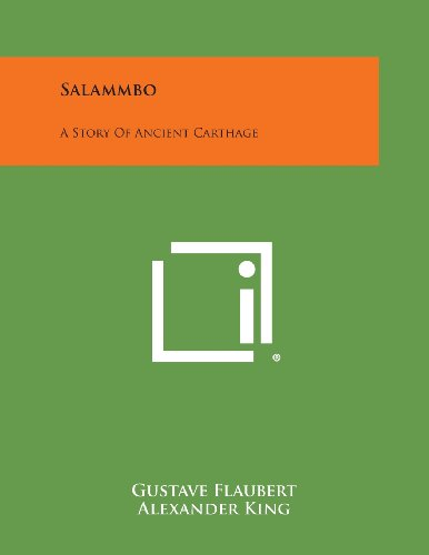 9781494094195: Salammbo: A Story of Ancient Carthage