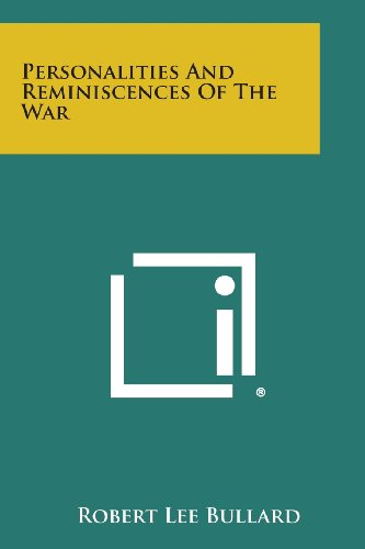 9781494094614: Personalities and Reminiscences of the War