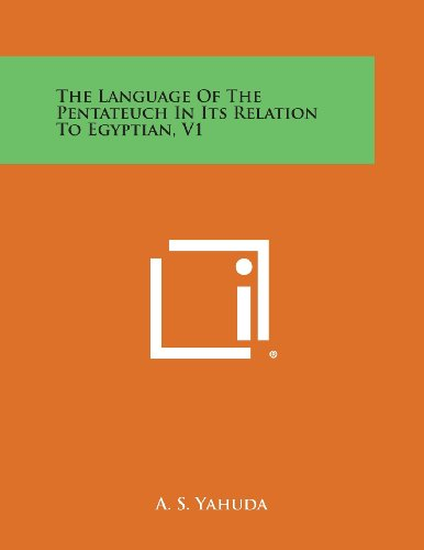 9781494095970: The Language of the Pentateuch in Its Relation to Egyptian, V1