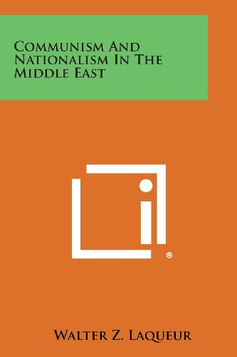 9781494097318: Communism and Nationalism in the Middle East