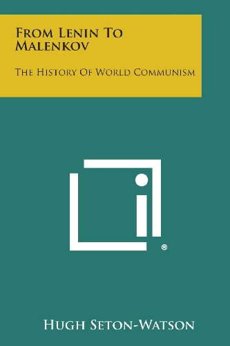 9781494101879: From Lenin to Malenkov: The History of World Communism