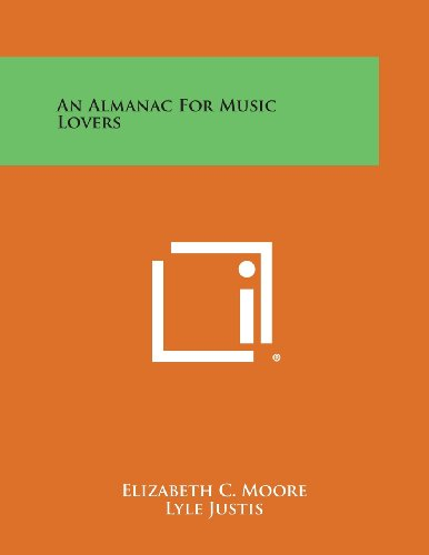 9781494102814: An Almanac for Music Lovers