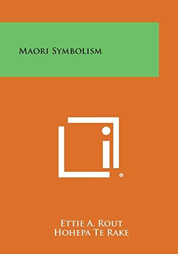 Maori Symbolism: Rout, Ettie a.