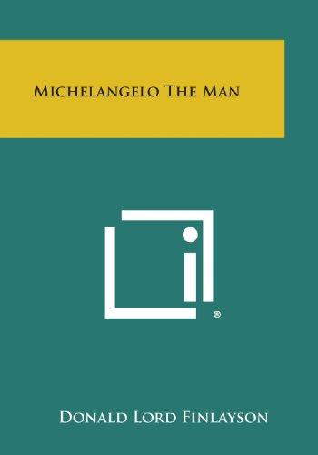 9781494104337: Michelangelo the Man
