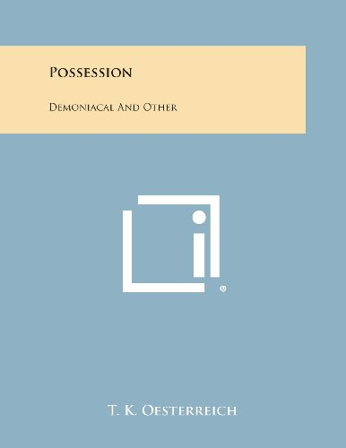 Possession: Demoniacal and Other (Paperback)