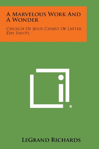 9781494111991: A Marvelous Work and a Wonder: Church of Jesus Christ of Latter Day Saints