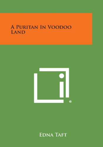 9781494112356: A Puritan in Voodoo Land