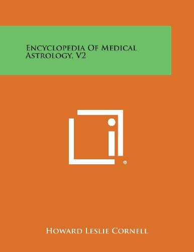 9781494115449: Encyclopedia of Medical Astrology, V2