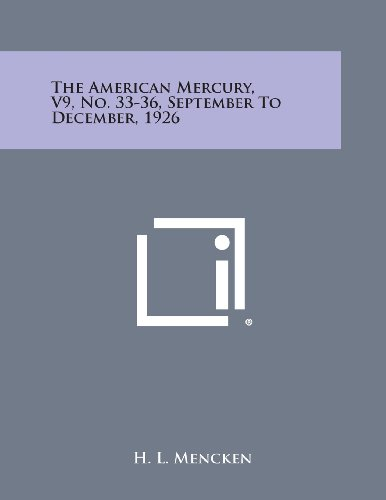 9781494116989: The American Mercury, V9, No. 33-36, September to December, 1926