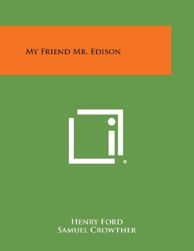 9781494121914: My Friend Mr. Edison
