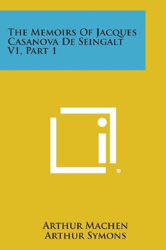 The Memoirs of Jacques Casanova de Seingalt V1, Part 1: Arthur Machen