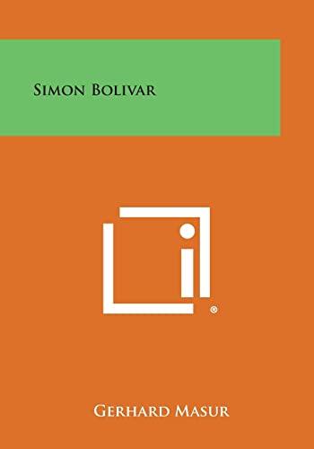 9781494123857: Simon Bolivar