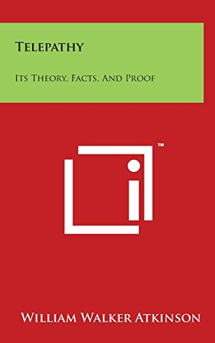 9781494125516: Telepathy: Its Theory, Facts, And Proof