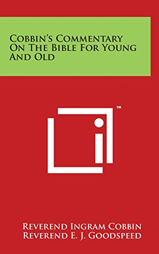Cobbin's Commentary on the Bible for Young: Cobbin, Reverend Ingram
