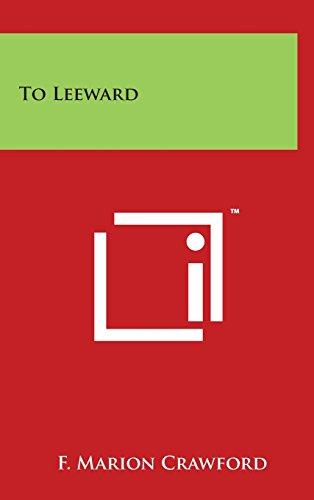 9781494151379: To Leeward