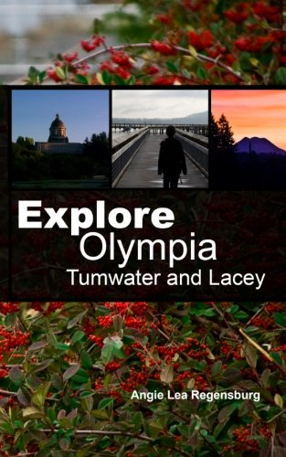 9781494200558: Explore Olympia Tumwater and Lacey