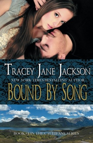9781494201265: Bound by Song (Cauld Ane Series) (Volume 4)