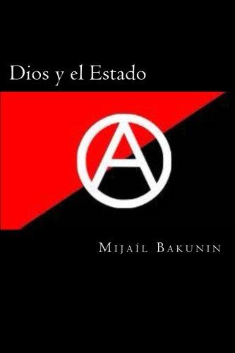 9781494206642: Dios y el Estado (Spanish Edition)