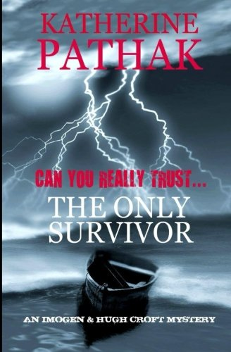 9781494207045: The Only Survivor (The Imogen and Hugh Croft Mysteries)