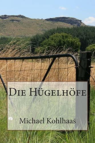 9781494208080: Die Hügelhöfe (German Edition)