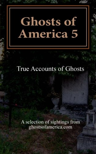 9781494209339: Ghosts of America 5 (Volume 5)