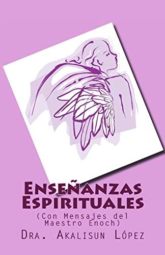 9781494213220: Enseñanzas Espirituales: (Con Mensajes del Maestro Enoch)