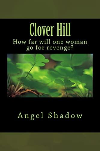 Clover Hill: Angel Shadow