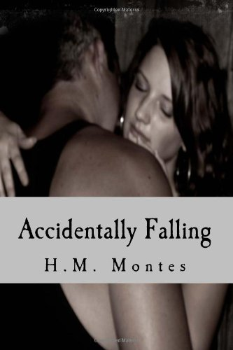 9781494214494: Accidentally Falling
