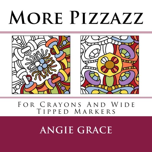 9781494215484: More Pizzazz (For Crayons And Wide Tipped Markers)