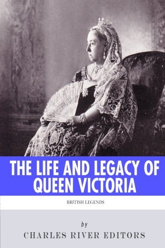 9781494223939: British Legends: The Life and Legacy of Queen Victoria