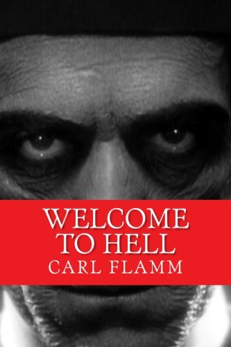 "9781494225209: Welcome To Hell: ""Welcome To Hell"" Series Book 3 (Volume 3)"