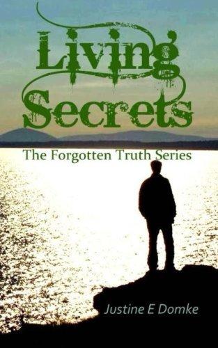 9781494229436: Living Secrets (THE FORGOTTEN TRUTH SERIES) (Volume 2)