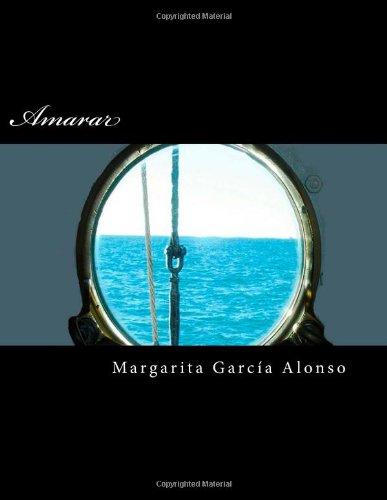 9781494231101: Amarar (Spanish Edition)