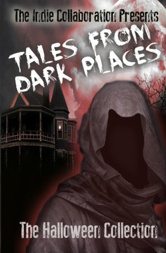 9781494232276: Tales From Dark Places: The Halloween Collection