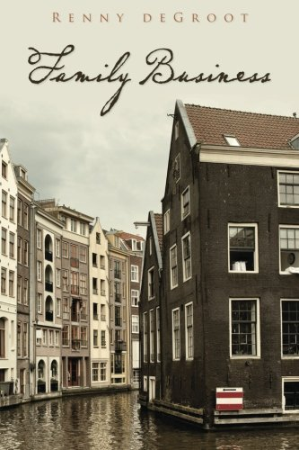 Family Business: Renny deGroot